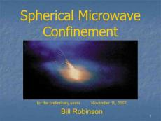 Spherical Microwave Confinement Overview, Current status :球形微波约束概述,现状