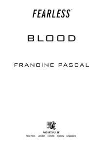 Francine Pascal - [Fearless 09] - Blood (retail) (epub)