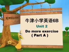 牛津小学英语6B Unit2 Do more exercise(Part A)课件
