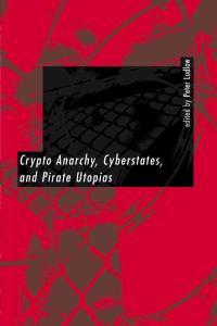 Crypto Anarchy, Cyberst..