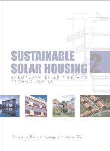【建筑设计】Sustainable Solar Housing - Vol. 2 Exemplary buildings and technologies - Robert Hastings and Maria Wall
