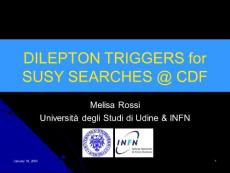 DILEPON TRIGGERS for SUSY SEARCHES   CDF