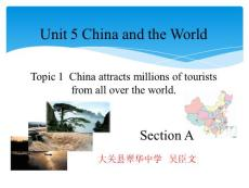 《Topic 1. China is a great country that has about 5 000 years of histor课件》初中英语仁爱科普版九年级下册18059.ppt