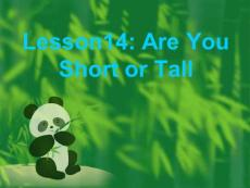 《Lesson 14 Are You Short or Tall课件》小学英语冀教版三年级起点四年级下册5909.ppt