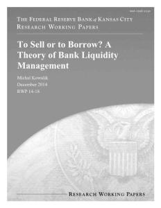 To sell or to borrow a theory of bank liquidity management