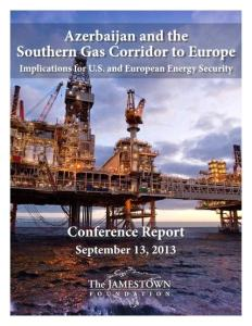 Azerbaijan and the Southern Gas Corridor to Europe