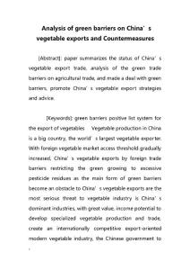 Analysis of green barriers on China´s vegetable exports and Countermeasures(分析绿色壁垒对中国蔬菜出口的对策)