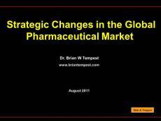 行业报告2011全球制药业发展战略PPT课件
