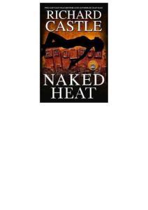 Ebook Series - Cmd - Richard Castle - Nikki Heat - 02 of 05 - Naked Heat