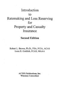 Introduction to Ratemaking and Loss Reserving for Property and Casualty Insurance (2nd Edition)