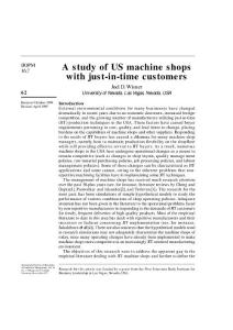 A study of US machine shops with just-in-time customers