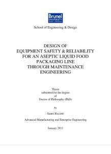 DESIGN OF EQUIPMENT SAFETY & RELIABILITY FOR AN ASEPTIC LIQUID FOOD PACKAGING LINE THROUGH MAINTENANCE ENGINEERING