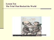Lesson 10 The Trial That Rocked__ the World 高级英语第一册ppt课件