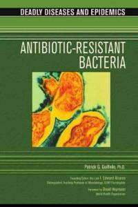 美国中学科学读物-疾病与流行病-耐抗生素病菌 Deadly Diseases and Epidemics - Antibiotic-Resistant Bacteria