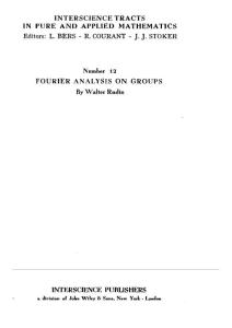 Fourier analysis on groups - Rudin  Walter