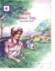 英语原版 英语读物 A Story About Tea by Arup Kumar Dutta