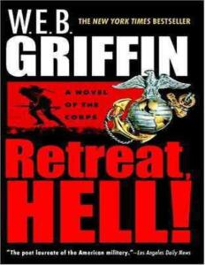 Griffin, W. E. B. - Corps, The 10 - Retreat, Hell!