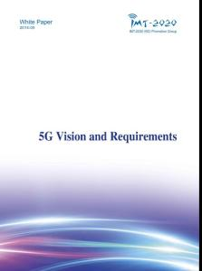 IMT-2020(5G)PG-WHITE PAPER ON 5G VISION AND REQUIREMENTS_V1.0
