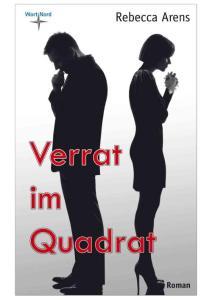 Arens, Rebecca - Verrat im Quadrat