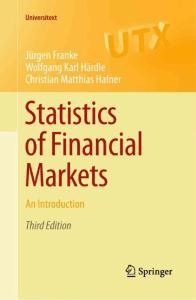 金融市场统计学 第三版 Statistics of Financial Markets  Third Edition (Universitext)