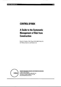 control of risk - a guide to the systematic management of risk from construction