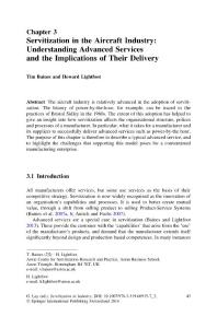 Servitization in the Aircraft Industry Understanding Advanced Services and the Implications of Their Delivery