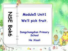 《Module 5--Unit 1 We´ll pick fruit.课件》小学英语外研社版一年级起点三年级下册4157.ppt