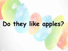 外研社一起二上m3-u2 do they like apples