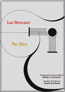 An Idea(Leo Brouwer)
