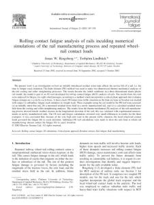 Rolling contact fatigue analysis of rails inculding numerical simulations of the rail manufacturing process and repeated wheel-rail contact loads