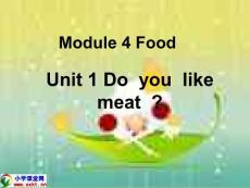 三年级英语下册《Module4 Food Unit1 Do you like meat》PPT课件(外研版一起)(外研版三起)
