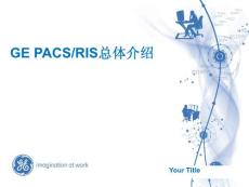 GE PACS Overview