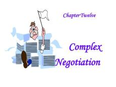chapter 12-complex negotiation