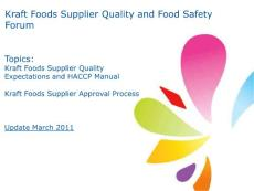 Kraft Foods Supplier Quality and Food Safety - Forum Topics Kraft