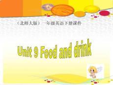 UNIT9 FOOD AND DRINK 课件PPT?#30053;?北师大版一年级英语下册课件