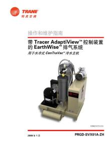 EarthWise? Purge System with Tracer AdaptiView? Control For - Trane