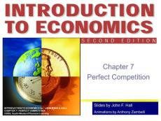 Chapter 7 - Perfect Competition