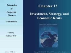 Investment, Strategy, and Economic Rents Principles of Corporate Finance 9th Edition 公司金融教学课件