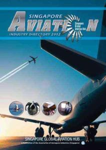 新加坡航空产业介绍资料 singapore  global aviation hub 英文版