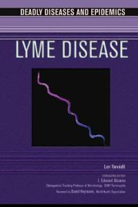 美國中學科學讀物-疾病與流行病-萊姆病 Deadly Diseases and Epidemics - Lyme Disease