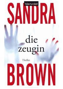 Brown  Sandra - Die Zeugin