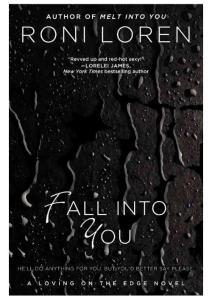 Roni Loren - [Loving on the Edge 03] - Fall Into You (epub)