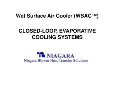 Wet Surface Air Cooler (WSAC™) CLOSED-LOOP  EVAPORATIVE