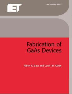 Fabrication of GaAs Devices1