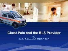 Chest Pain and the BLS Provider - Tidewater EMS:胸部疼痛和BLS潮水EMS供应商