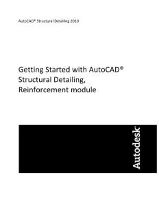 Getting Started with AutoCAD® Structural Detailing